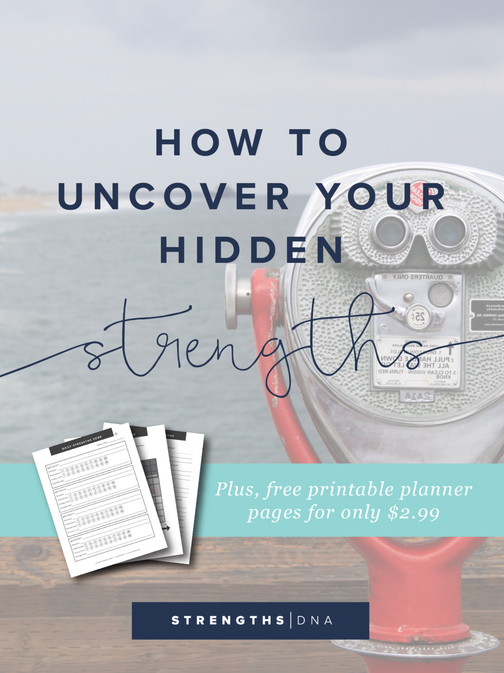 Uncover Your Hidden Strengths + Printable Planner Pages for Only $2.99