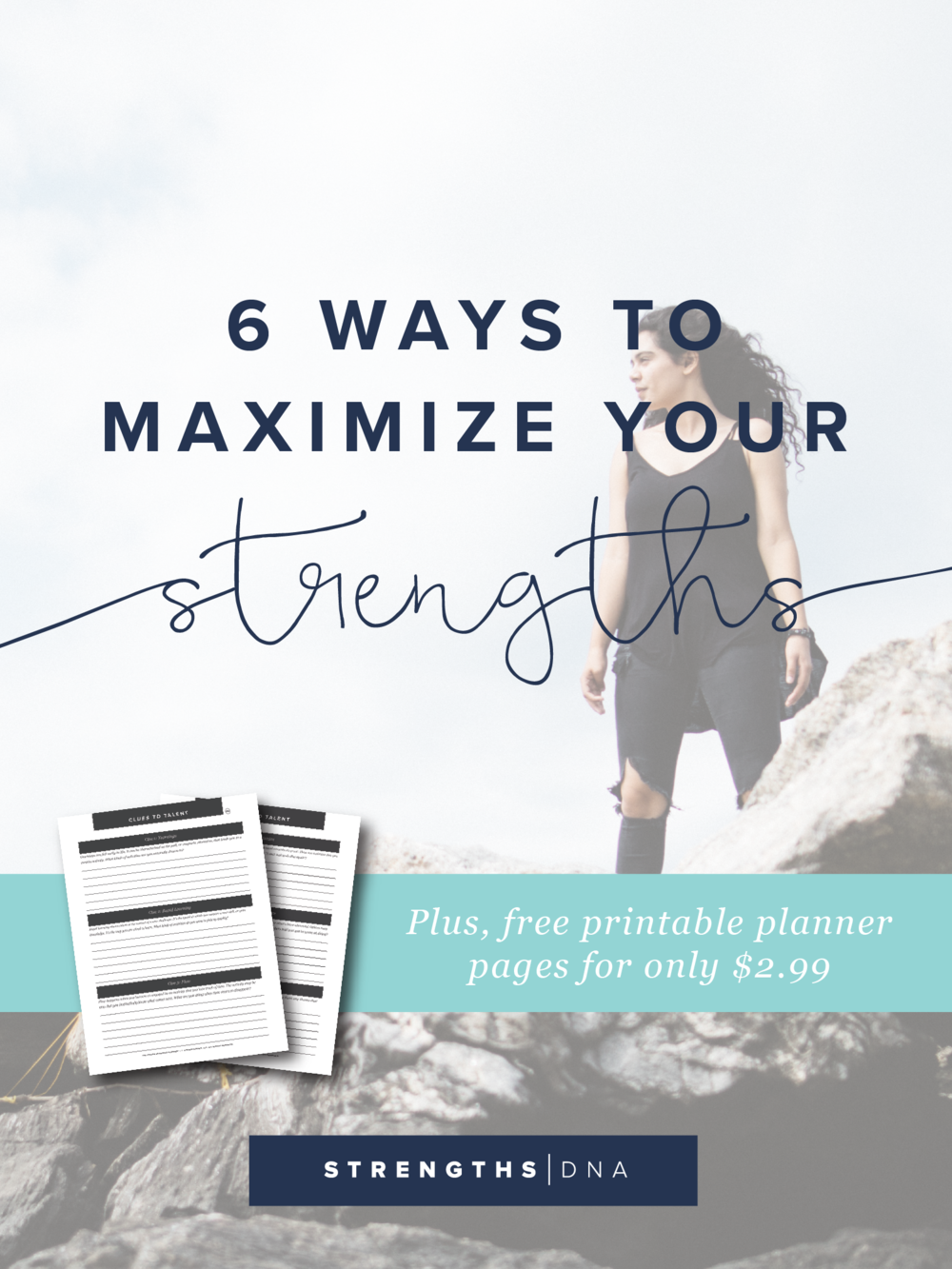 6 Ways to Maximize Your Strengths
