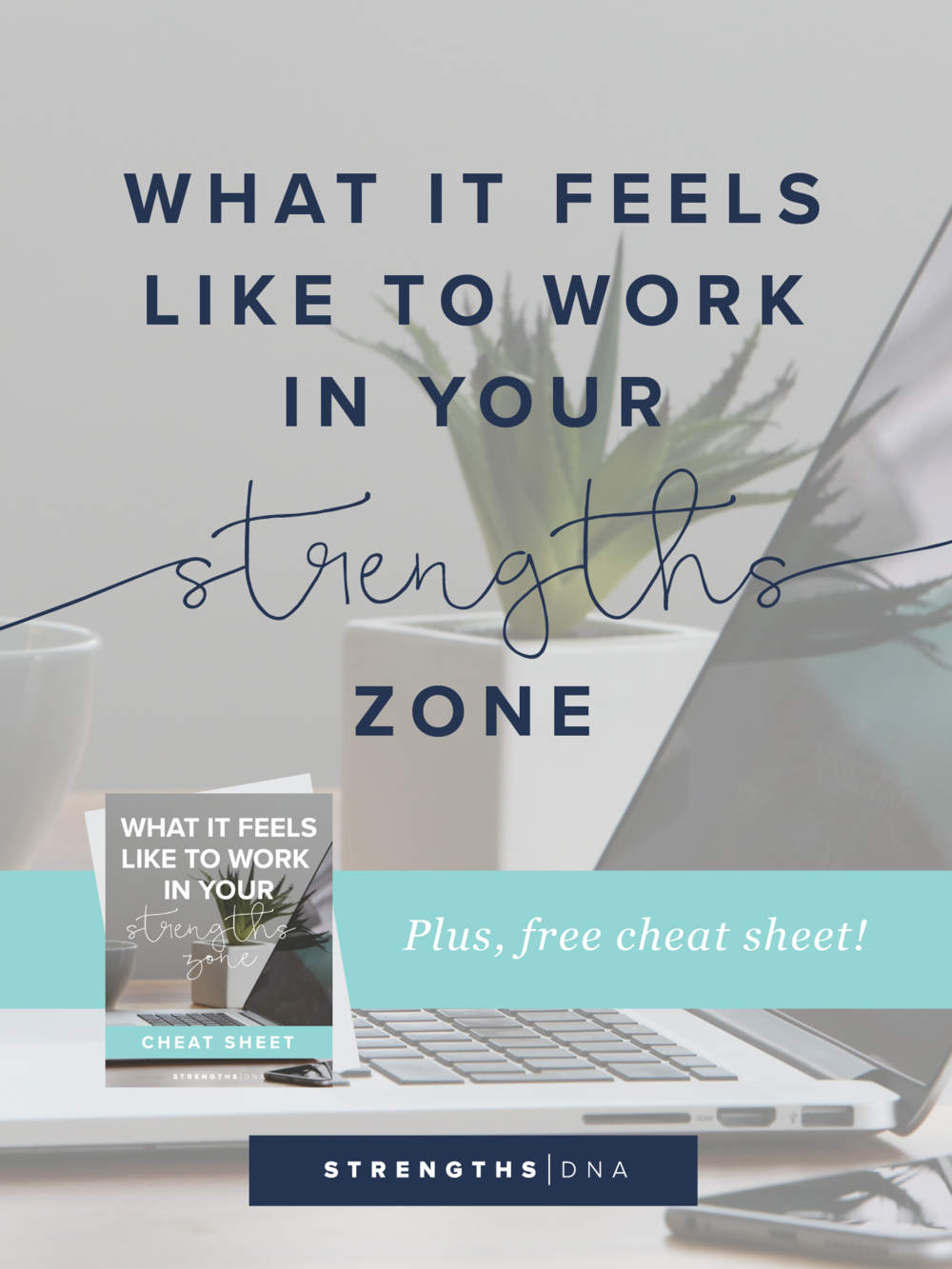 What it Looks Like to Work In Your Strengths Zone
