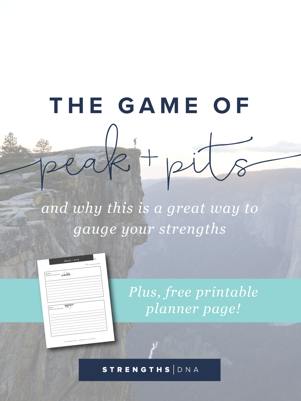 The Game of Pits & Peaks and Why This is a Great Way to Gauge Your Strengths + Free Printable