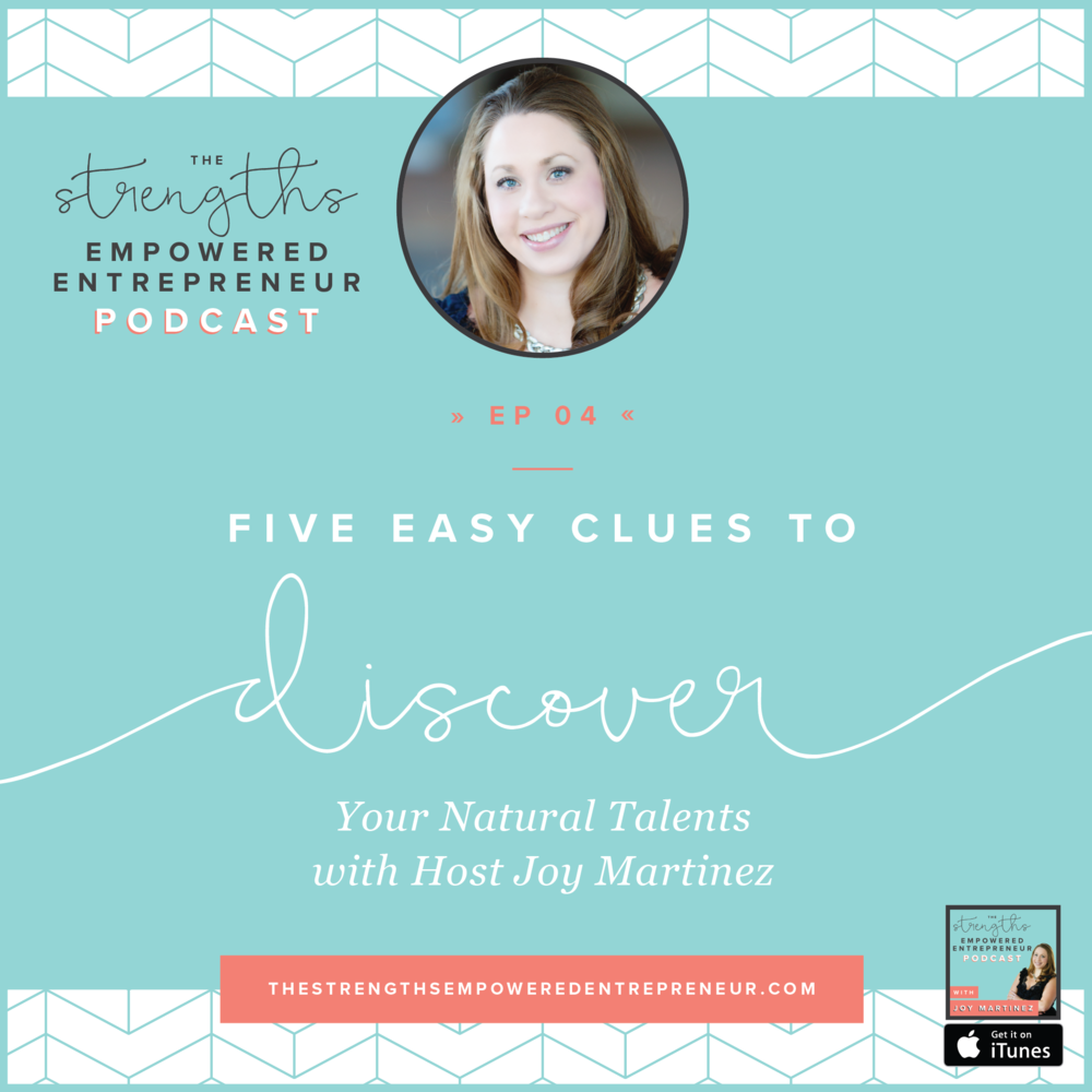Ep04 - Five Easy Clues to Discover Your Natural Talents-01.png