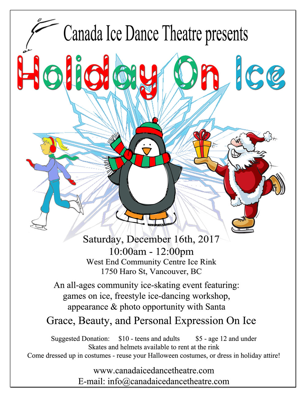 Come and join us for a fun-filled Holiday-themed Community Ice Skating event and get into the spirit of Christmas by participating in one of Canada's traditional winter activities.