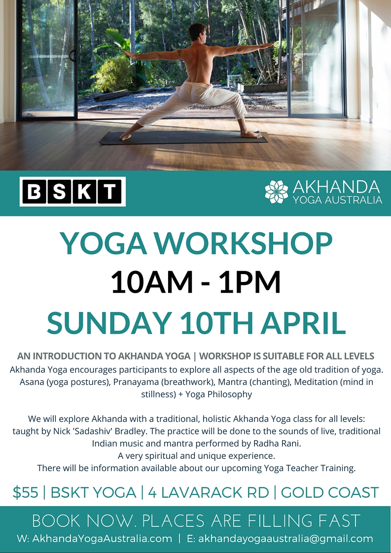 Akhanda Yoga Workshop at BSKT YOga in Mermaid Beach