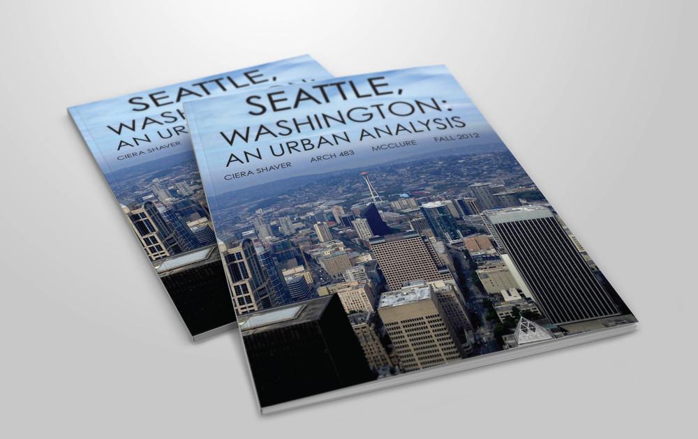SEATTLE, WASHINGTON: AN URBAN ANALYSIS