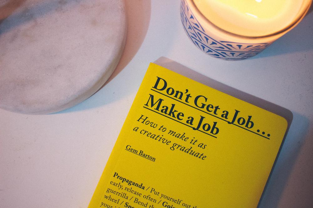 Gem Barton - Don't Get a Job... Make a Job