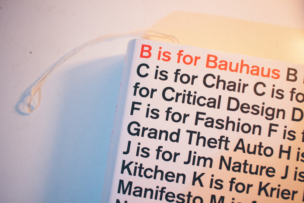 Deyan Sudjic - B is for Bauhaus