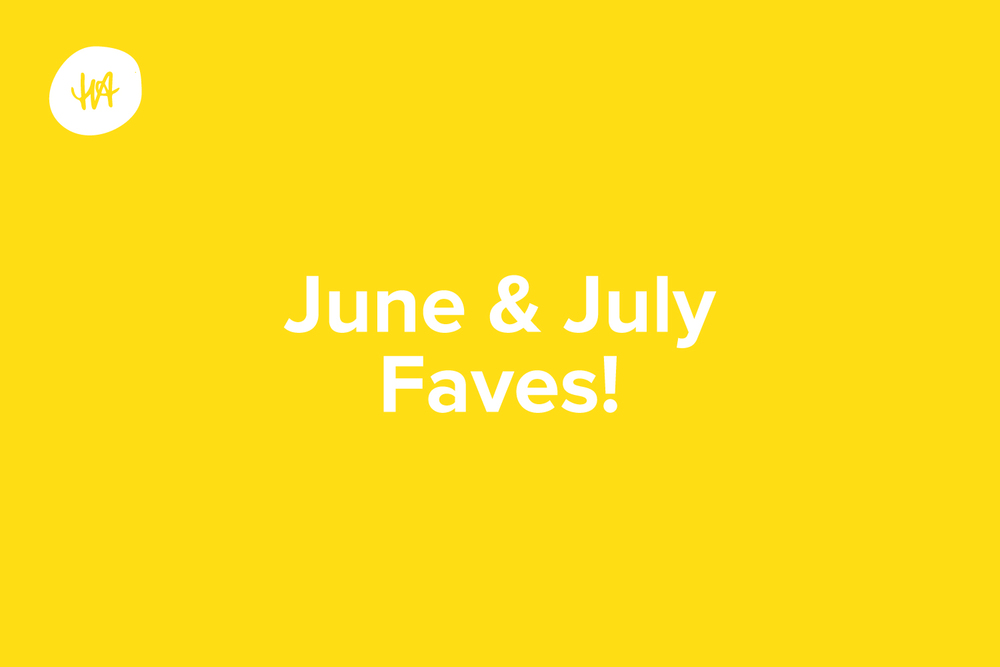 june-july-favourites