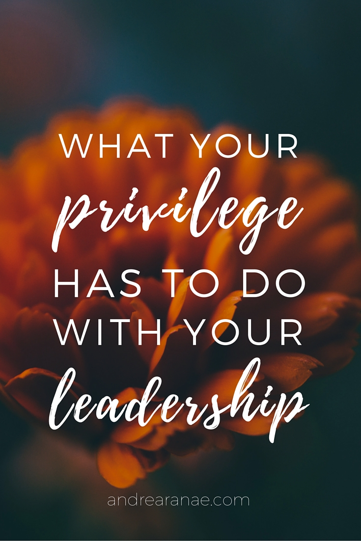 Wondering what privilege means and how it applies to you as a leader, entrepreneur and/or creative? Check this out.