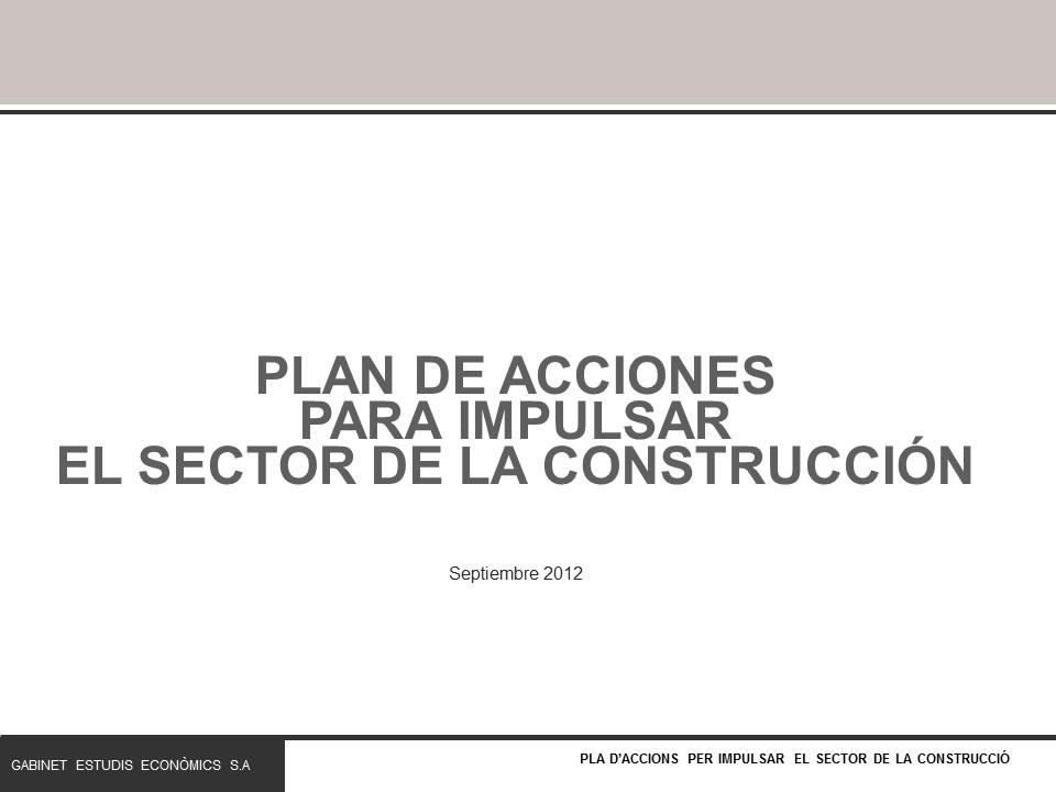 Pla d'accions per impulsar el sector de la construcció