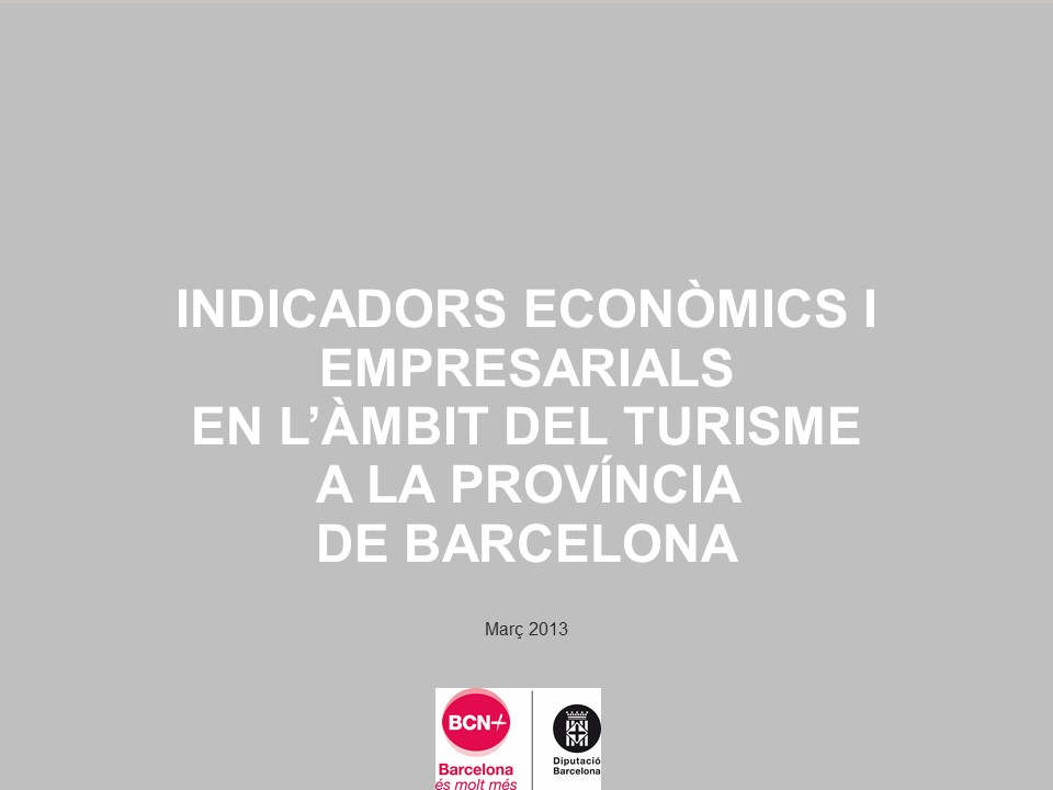 Indicadors econòmics i empresarials en l'àmbit del turisme a la província de Barcelona