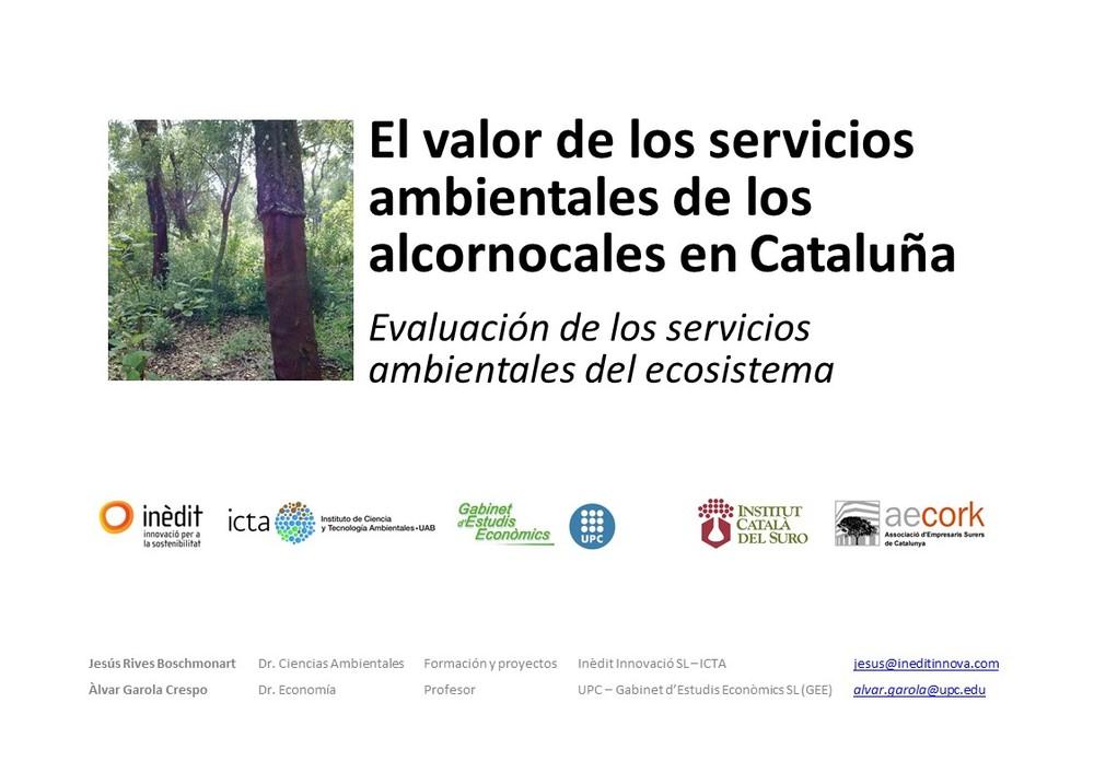 El valor de los servicios ambientales de los alcornocales en Catalunya