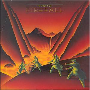 The Best Of Firefall (1981)