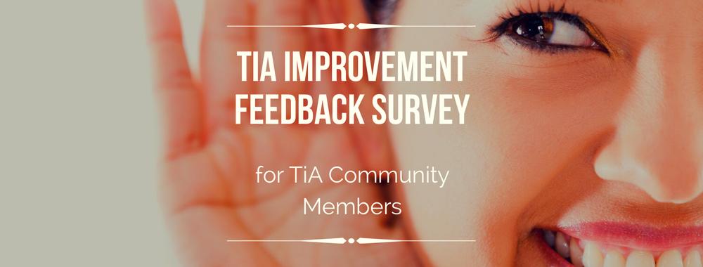 TiA Improvement Feedback Survey