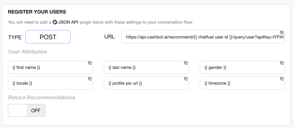 Figure 3: Chatfuel Register Users Post. Return Recommendations turned off.
