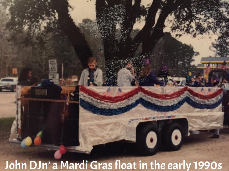 John DJn on a Mardi Gras float in the early '90s