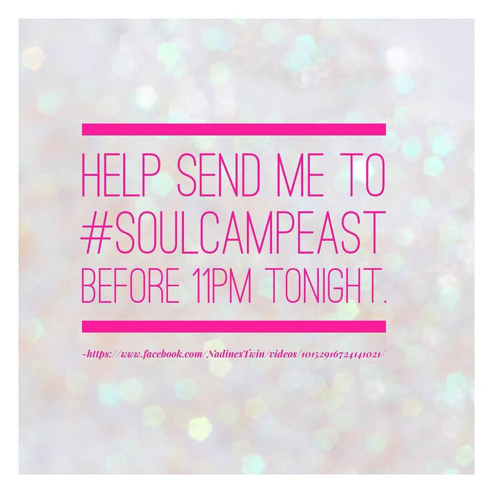 Hey loves! I have posted an entry video on the Soul Camp Community FB page. I'm aching to win a spot at #SoulCampEast for September 2015. Check out my video and vote by liking, commenting, and sharing. Smooches! https://www.facebook.com/NadinesTwin/videos/10152916724141021/