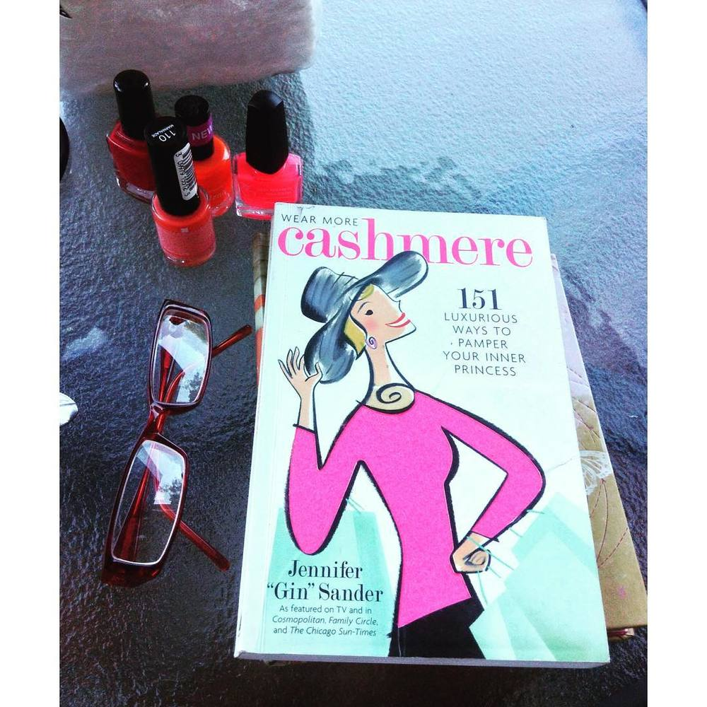 "Sunday Patio Read: Wear More Cashmere. Had this book forever. One of my faves. Helps me revive my ""girliness."" #JenniferSander #wearmorecashmere #chicktime #chickread #girlsrock #Sunday"