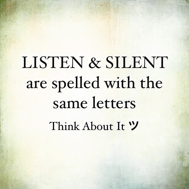 #Listen and #Silent Same Letters. #wisdom #connectspiritually #thecitruslife