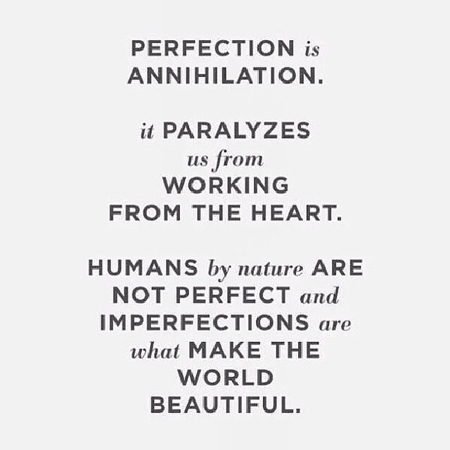 Perfection is…Repost from @blueiceboss via @igrepost_app, Embrace your perfect imperfections! You'll thank me later. KKDT