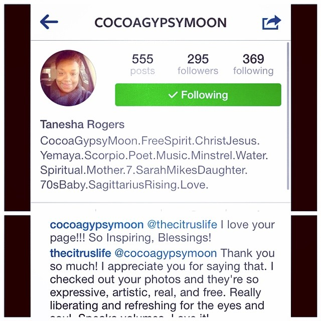 Thanks for the #love @cocoagypsymoon The goal is to inspire and help others to #LiveHappily #EatNaturally and #ConnectSpiritually You're a beautiful soul and a #FreeSpirit like my cousin @juelzfree Check her out and connect. Smooches!