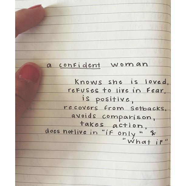 A Confident Woman knows….