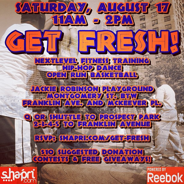 NYC event powered by Reebok: Hey guys! So I'm super excited to share this event with you that is presented by Shapri.com and powered by Reebok. Last Sunday was awesome and Reebox prizes were given out. This week's #GetFresh event will be on Saturday August 17th in Crown Heights Brooklyn. Specifically across from Ebbets Field Apts. if you are in Brooklyn, come out, workout, and mingle! #livehappily #eatnaturally #connectspiritually #thecitruslife #getfresh