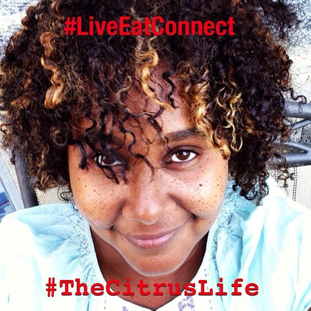 #LiveEatConnect #TheCitrusLife