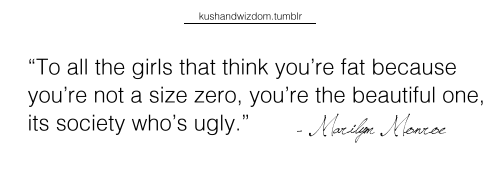 To all the girls that think you're fat because you're not a size zero…