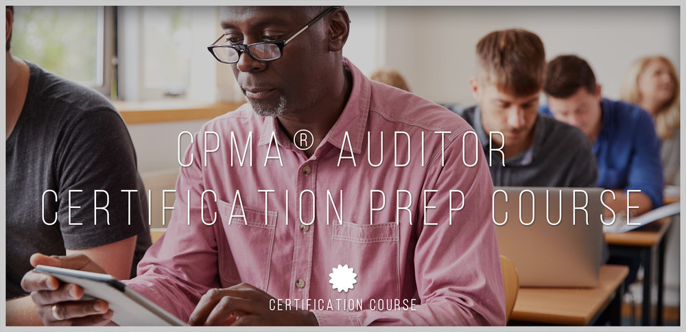 CPMA® Auditor Certification Prep Course — Medco Consultants, Inc.