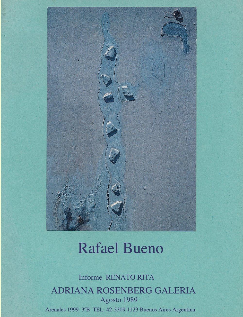 Informe Renato Rita: Rafael Bueno, Adriana Rosenberg Galeria, 1989
