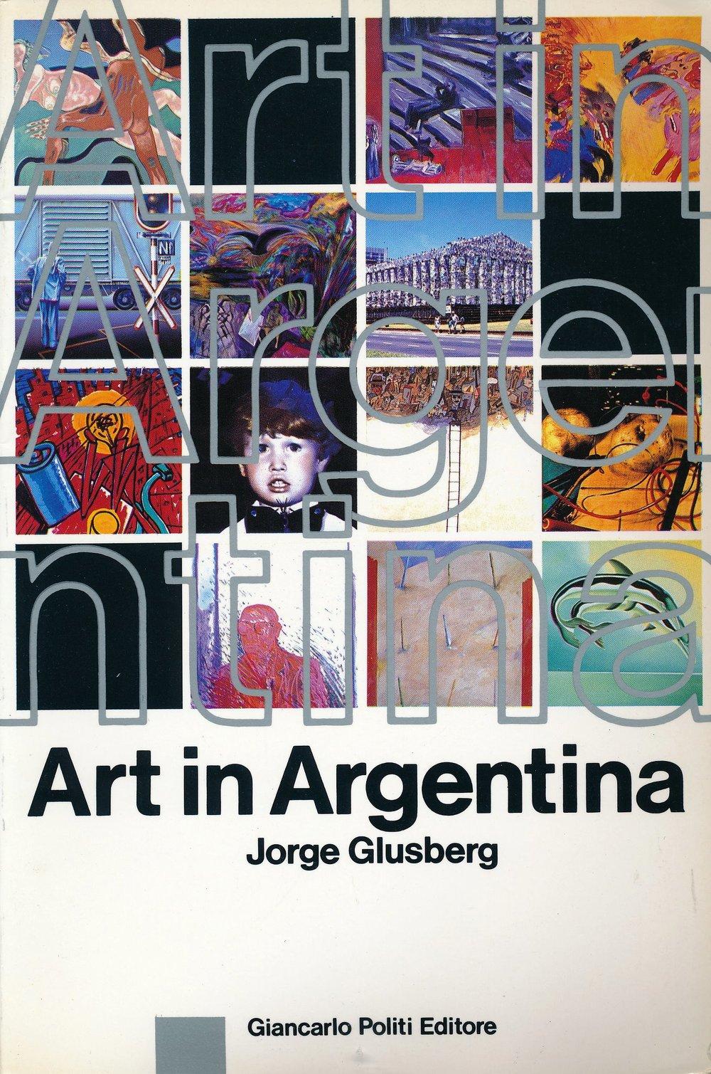 Art in Argentina, Jorge Glusberg, 1986