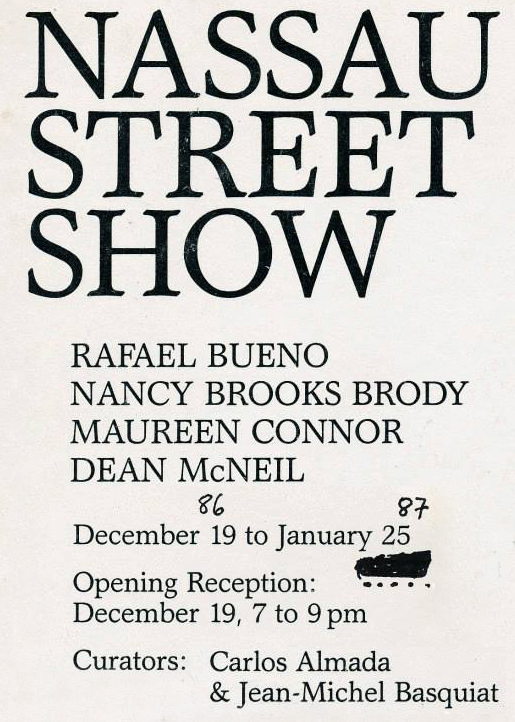 Nassau Street Show, Rafael Bueno, Nancy Brooks Brody, Maureen Connor, Dean McNeil. 1987