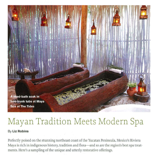 Mayan Tradition Meets Modern Spa_Liz Robins_Organic Spa