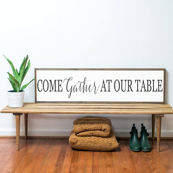 Come Gather At Our Table Sign