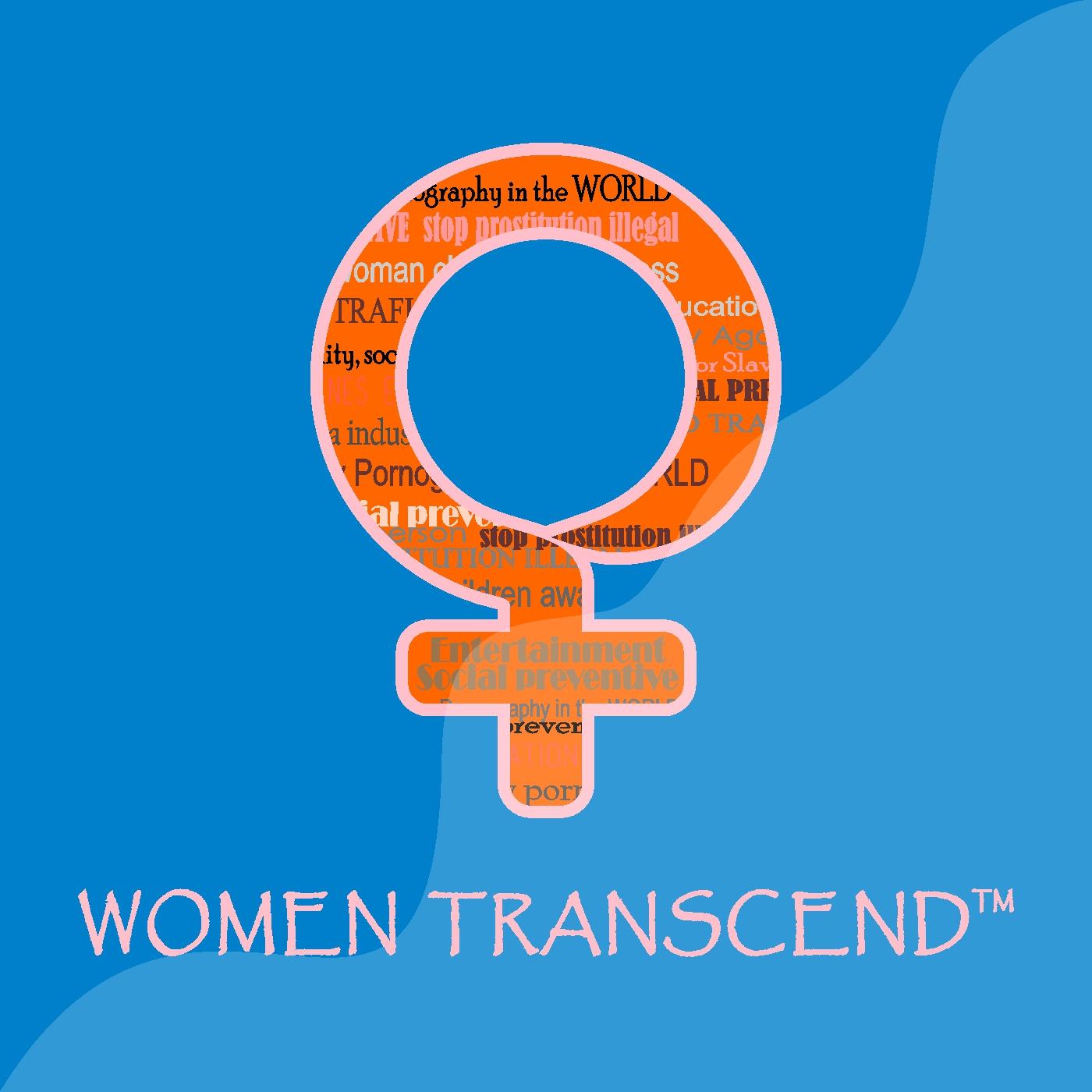 Podfanatic Podcast Women Transcend Pod Women Transcend