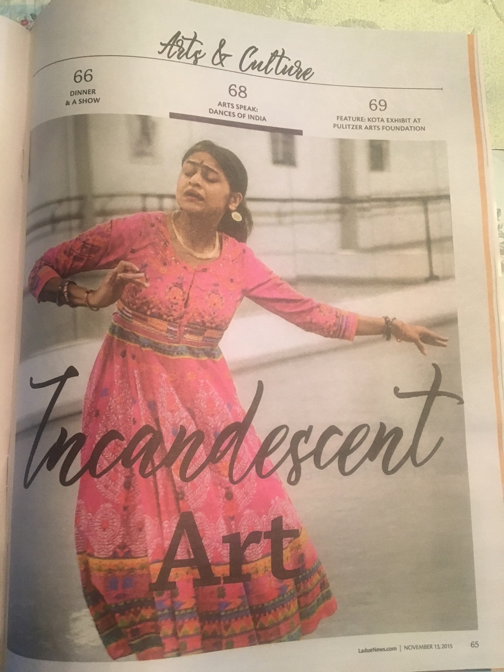 A feature on Dances of India in the November 13th, 2015 issue of Ladue News. Please go to   www.laduenews.com   and search for Dances of India. I will post easier links very soon!