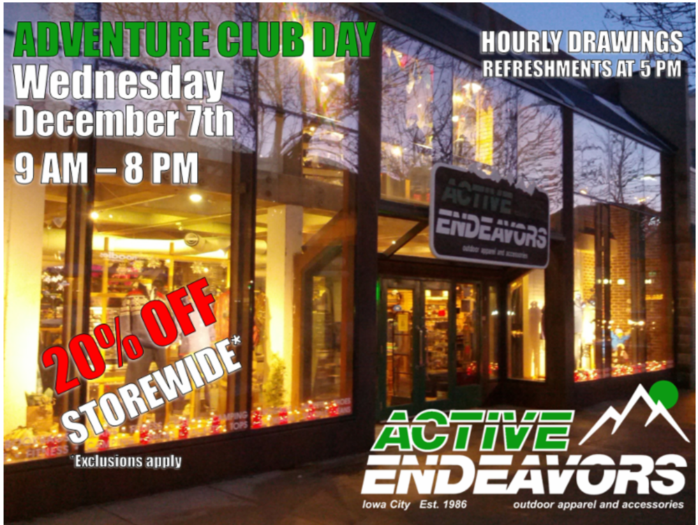 Join us December 7th, ALL DAY as we celebrate our Adventure Club, refreshments served at night, along with prizes and deals storewide.