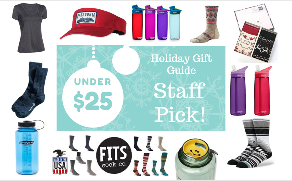 "Want to get those special to you a great holiday gift, without breaking the bank? Whether you're looking for a gift for the yogi, the one who never stops running, the fashionista or even just the once who's active ""every once in a while"". Look no further.  Here are our top picks from staff, under $25.00 each. You can pick them up in stores, or select items can be put on hold at* http://www.locally.com/search?store=10902&location=Iowa+City+IA&sort=price-high-to-low Gifts include (starting top left): ·       Under Armour Tech Shirt (Women's featured) $24.99 ·       Patagonia Visor (in 4 colors in-store) $25.00 ·       Camelbak .75L Water bottle $15.00 ·       Smartwool Hiking Socks $17.95 & up ·       Stance Sock Set (2 pairs of socks) $24.00 ·       Camelbak .75L Eddy Water bottle $15.00 ·       Stance Socks $8.00 & up ·       Splash Guard for Nalgene (goes great with a Nalgene) $2.95 ·       FITS Socks $17.95 ·       Nalgene 32oz. $11.49 (don't forget to grab a Splash Guard!) ·       Smartwool Crew Socks $17.95 & up *Disclaimer: Locally, does not have all of our brands online, for full selection please visit or call the store at 319-337-9444"