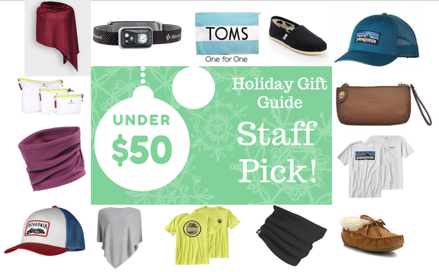 "Want to get those special to you a great holiday gift, without breaking the bank? Whether you're looking for a gift for the yogi, the one who never stops running, the fashionista or even just the once who's active ""every once in a while"". Look no further.  Here are our top picks from staff, under $50.00 each. You can pick them up in stores, or select items can be put on hold at* http://www.locally.com/search?store=10902&location=Iowa+City+IA&sort=price-high-to-low Gifts include (starting top left): ·       Kerisma Knit Eden Poncho (can be styled into 8 different ways $39.99 ·       Black Diamond Spot Headlight $39.95 ·       TOM'S Shoes (buy shoes for a friend, & automatically give a pair to someone in need) $47.99         & up ·       Patagonia Logo Hat (variety of colors and styes in store) $29.00 ·       Joy Susan Clutch (variety of colors in store) $39.00 ·       Patagonia Logo Shirt (variety of colors and styles in stock) $29.00 & up ·       Minnetonka Slippers $47.95 ·       Neck Warmer (variety of styles in stock) $17.95 & up ·       Another version of the Patagonia Logo Shirt, Kerisma Eden Poncho, Patagonia Hat & Neck             Warmer ·       Eagle Creek Pack-it Spectre Set $39.95 *Disclaimer: Locally, does not have all of our brands online, for full selection please visit or call the store at 319-337-9444"