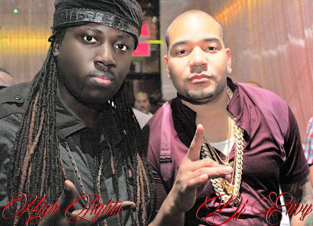Wil High Lights DJ Envy.jpg