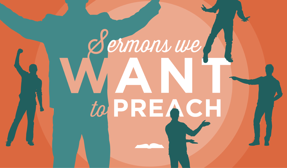 Sermons We Want To Preach Web.png