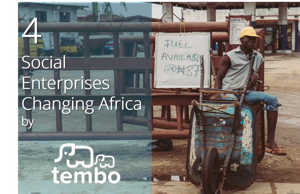 4 Social Enterprises Changing Africa