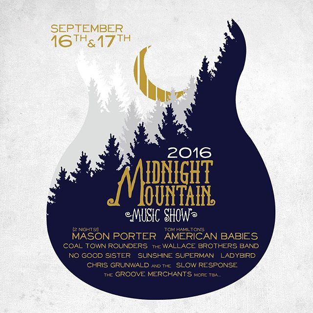 Excited to announce we will be headlining the 2016 Midnight Mountain Music Show with our good buds @masonporterband  and lots more! September 16th & 17th in the peaceful woodlands of Blakeslee, PA. #mmmusicshow Early bird tickets available now: http://bit.ly/mmms16