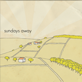 NEW SELF TITLED ALBUM   SUNDAYS AWAY