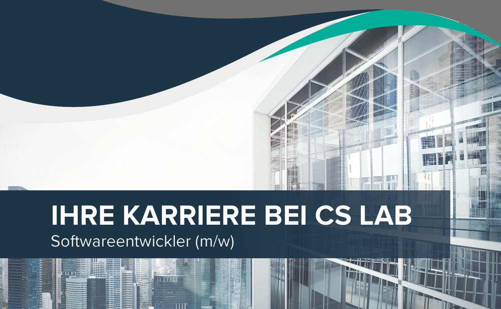 Ihre Karriere bei CS Lab_Softwareentwickler(m_w)_Web HighRes.jpg