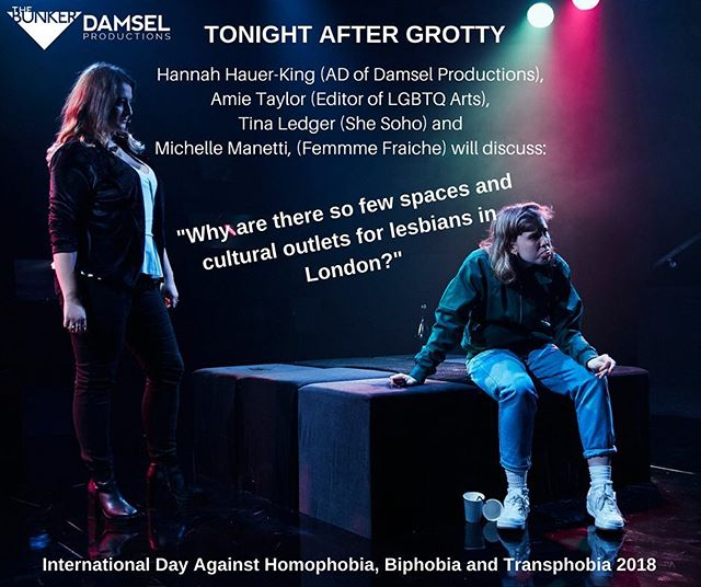 "It's #IDAHOBIT2018 🌈 and where better to celebrate than at GROTTY tonight @bunkertheatreuk, which will be followed by a post-show discussion centred on the question: ""Why are there so few spaces and cultural outlets for lesbians in London?"" Some tickets left, book now - link in bio! #idahobit #internationaldayagainsthomophobia 📸 @_otherrichard . . . . #lgbt #lesbianvisibility #lesbian #pride #theatre #grottyplay #londontheatre #london"