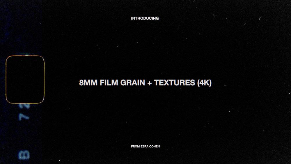 8MM GRAIN + TEXTURES | $29+