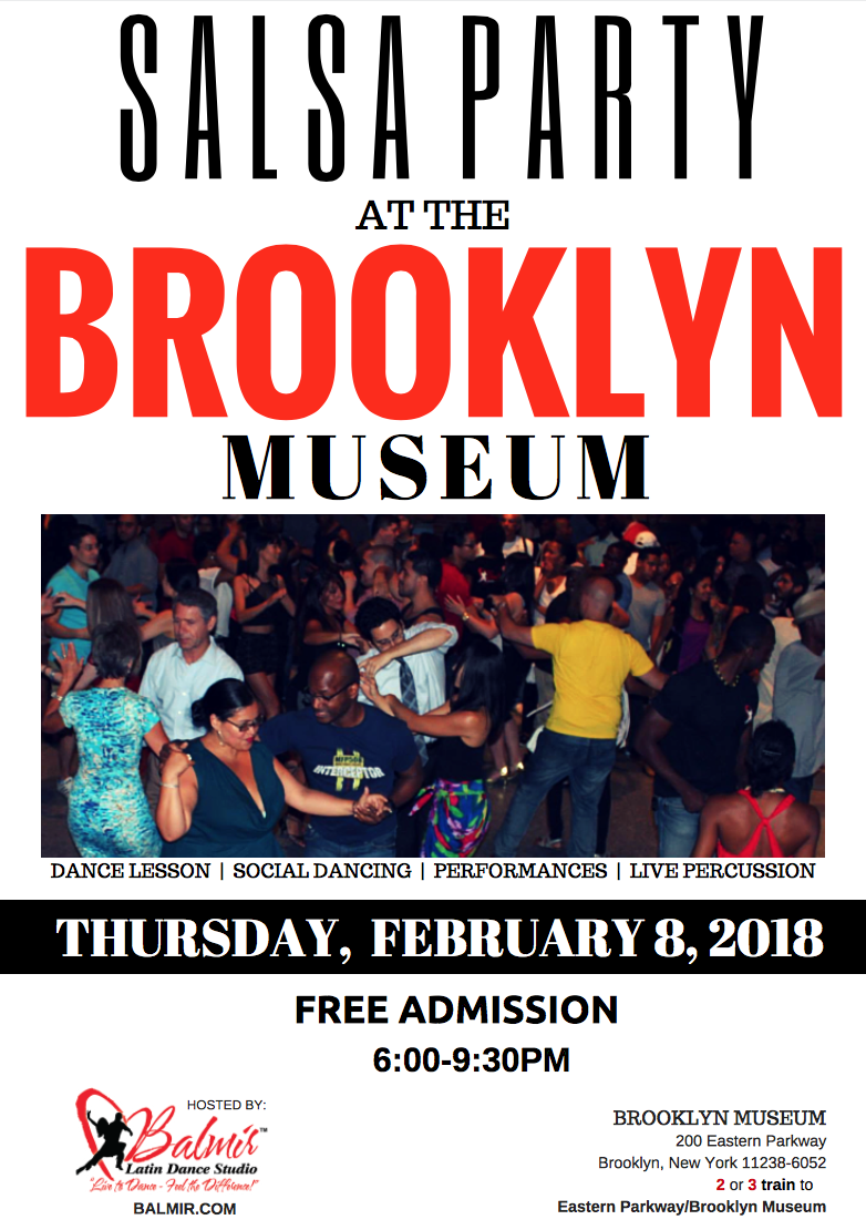 SALSA PARTY AT BROOKLYN THURSDAY, FEB. 8, 2018 MUSEUM 2018