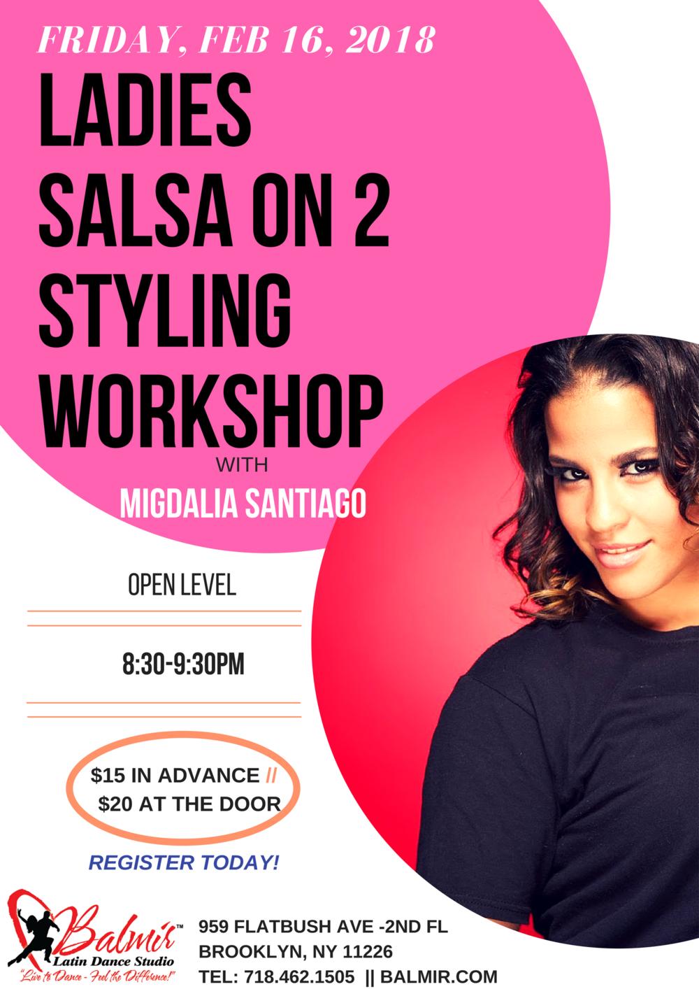 MONDAY, JAN 22, 2018 Ladies Salsa On 2 Styling Workshop at Balmir Latin Dance Studio