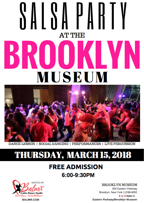 Free Salsa Party At The Brooklyn Museum March 2018 by Balmir Latin Dance Studio